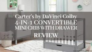 Carter's by DaVinci Colby Mini 4-in-1 Convertible Crib Review