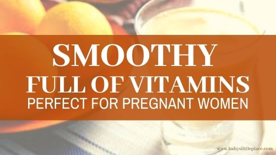 Recipe: Vitamin Bomb Smoothie for Pregnant Women
