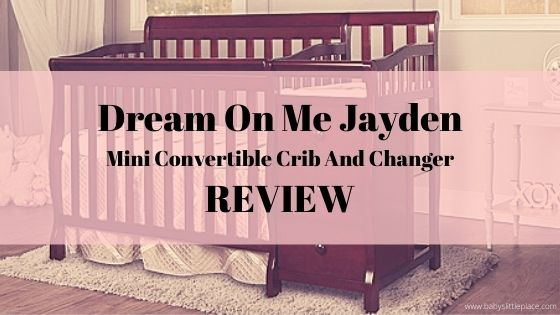 Dream On Me Jayden 4-in-1 Mini Convertible Crib And Changer Review | 2020