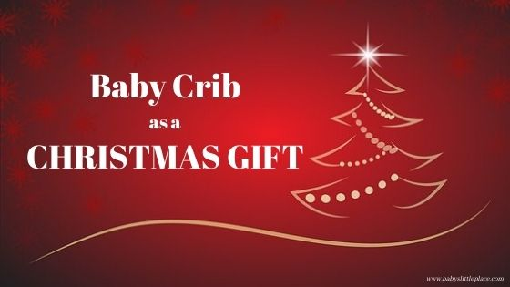 A baby crib as a Christmas gift?