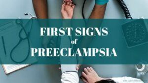 First Signs of Preeclampsia