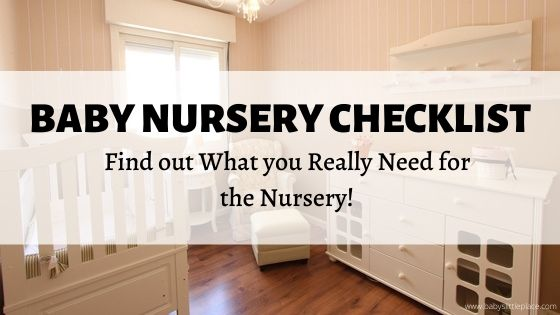 Baby Nursery Checklist | Must-Haves in your Baby Room