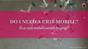 Is a crib mobile worth buying?