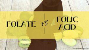 Folic Acid Vs. Folate during Pregnancy