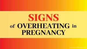 10 Signs Of Overheating In Pregnancy