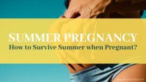 Summer Pregnancy Tips